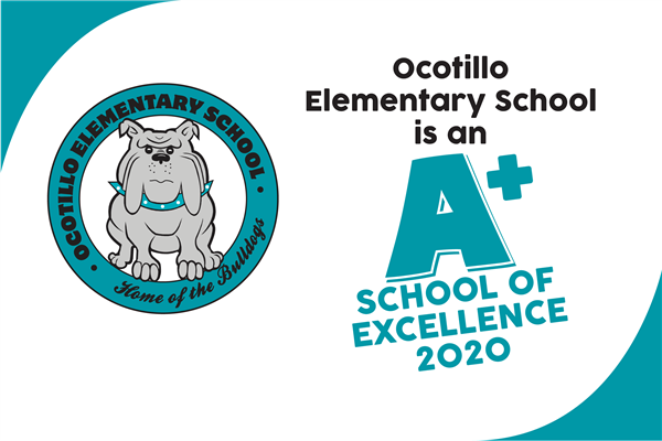Ocotillo Elementary Designated as an A+ School of Excellence™ by the Arizona Educational Foundation