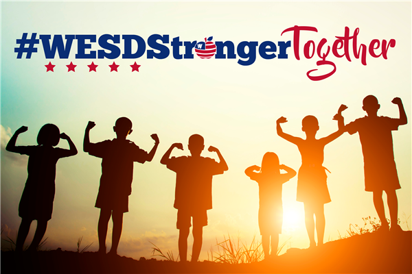 The WESD Family is #StrongerTogether!